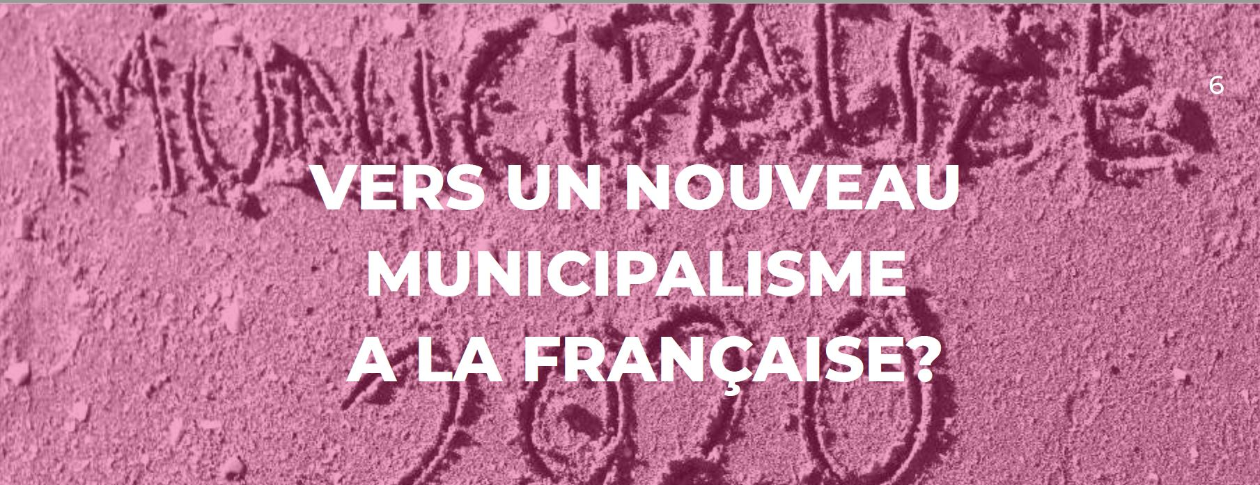 [ RAPPORT ] Vers un nouveau municipalisme à la française ?